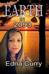 Earth in 2093 by Edna Curry @Edna_Curry #RLFblog #RomanticSuspense #Scifi