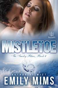 Mistletoe by Emily Mims @EmilyMimsAuthor #RLFblog #contemporary #romance