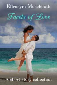 Read free: Facets of Love by Effrosyni Moschoudi #RLFblog #FreeBookFriday #Romance