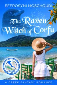 The Raven Witch of Corfu, Episode 1 by Effrosyni Moschoudi @FrostieMoss #RLFblog #NewRelease #fantasyromance