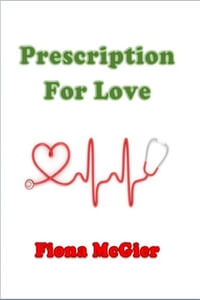 Read the series: Prescription For Love, the 4th book in The Reyes Family Romances series by Fiona McGier #RLFblog #ContemporaryRomance