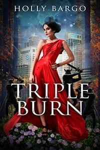 Triple Burn by Holly Bargo #FreeBookFriday #Read