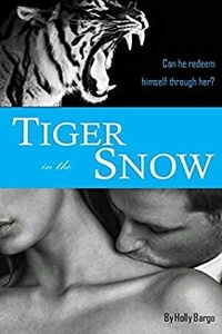 Read Tiger in the Snow by Holly Bargo #FreeBookFriday #Read