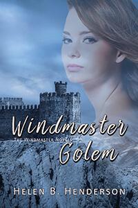 Introducing Brodie from Windmaster Golem by Helen Henderson @history2write #RLFblog #fantasy #romance