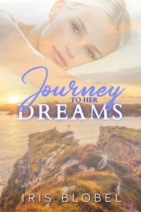 Is It True: Journey to her Dreams by Iris Blobel @_iris_b #RLFblog #ContemporaryRomance
