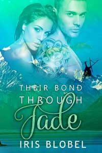 Their Bond Through Jade by Iris Blobel #FreeBookFriday #Read