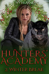 Hunters' Academy: Winter Break by Ivy Hearne #ChristmasRomance #Read