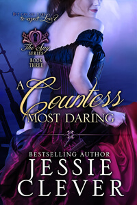 A Countess Most Daring by Jessie Clever @JessieClever #RLFblog #RegencyRomance