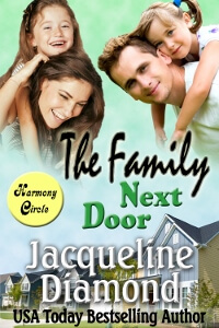 The Family Next Door by Jacqueline Diamond @JacqueDiamond #RLFblog #contemporaryromance