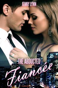 The Abducted Fiancee by Jenny Lynn @JennyLynnWriter #RLFblog #Romance