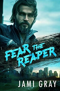 Is It True: Fear the Reaper by Jami Gray @jamigrayauthor #RLFblog #Postapocalyptic #Romance