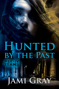 Hunted by the Past by Jami Gray #FreeBookFriday #Read