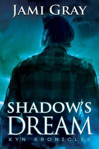 Read #PNR Shadow's Dream by Jami Gray @jamigrayauthor #RLFblog #Paranormal