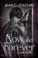 Now and Forever by Jean C Joachim #RLFblog