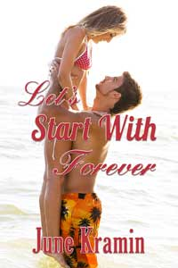 Let's Start With Forever by June Kramin @junekramin #RLFblog #NewAdult College Age Romance