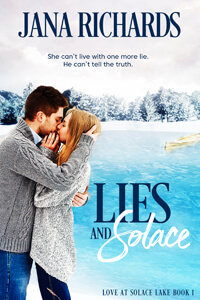Lies and Solace by Jana Richards @AlexaAston #RLFblog #contemporary #romance