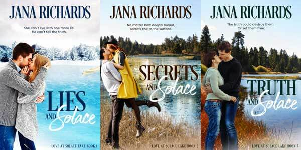 Love at Solace Lake series by Jana Richards @JanaRichards_ #RLFblog #contemporaryromance