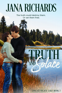 Read free: Truth and Solace by Jana Richards @janarichards_ #Contemporary #FreeBookFriday #RLFblog