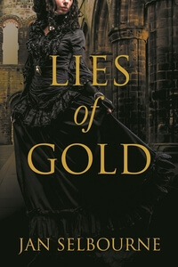 Know the Hero from Lies of Gold by Jan Selbourne @JanSelbourne #RLFblog #Historical Fiction