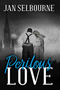 Read Perilous Love by Jan Selbourne@JanSelbourne #RLFblog #Historical Fiction