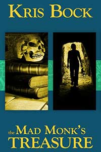 Read Free #FreeBookFriday #RLFblog The Mad Monk's Treasure by Kris Bock