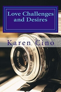 Is It True: Love Challenges and Desires by Karen Cino @karencino #RLFblog #ContemporaryRomance