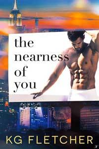 The Nearness of You by KG Fletcher @kgfletcher3 #RLFblog #romance