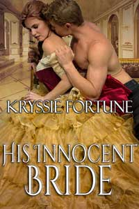 His Innocent Bride by Kryssie Fortune @KryssieFortune #RLFblog #Contempory #romance