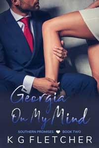 Georgia On My Mind (Southern Promises 2) by KG Fletcher @kgfletcher3 #RLFblog #romance