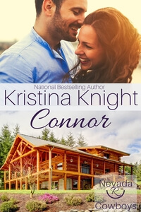 Read the Nevada Cowboys series: Connor by Kristina Knight @AuthorKristina #RLFblog #ContemporaryRomance