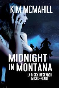 Midnight in Montana by Kim McMahill @kimmcmahill #RLFblog #FreeBook #ShortStory