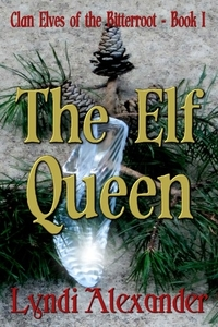 Discover the world of the Elf Queen by Lyndi Alexander #RLFblog #SciFi #fantasy #urbanfantasy