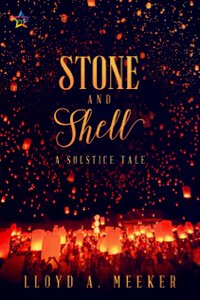 Read a Holiday Family Romance: Stone and Shell by Lloyd A Meeker @LloydAMeeker #RLFblog #GayRomance #Solstice