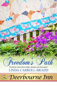 Freedom's Path by Linda Carroll-Bradd @lcarrollbradd #RLFblog #historical #romance