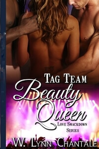 Tag Team Beauty Queen by Lynn Chantale #FreeBookFriday #Read