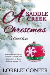 Read the series: Saddle Creek by Lorelei Confer @loreleiconfer #RLFblog #HolidayRomance