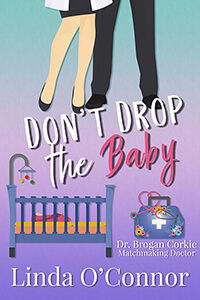 2 Tips for Grocery Shopping in COVID-19 and taking off a mask from Dr. Linda O'Connor author of Don't Drop the Baby @LindaOConnor98 #RLFblog #RomanticComedy