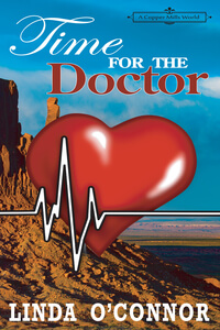 Time for the Doctor: A Copper Mills Novella by Linda O'Connor @LindaOConnor98 #RLFblog #NewRelease #Romcom