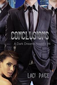 Conclusions, A Dark Dreams Novella by Laci Paige @laci_paige #RLFblog #NewRelease #PNR