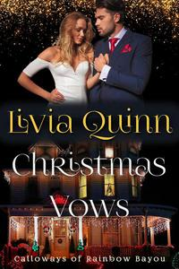 Christmas Vows by Livia Quinn #ChristmasRomance #Read