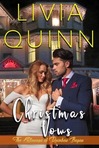 Christmas Vows by Livia Quinn @liviaquinn #RLFblog #ChristmasRomance