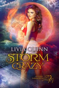 #PNR Storm Crazy by Livia Quinn @liviaquinn #FreeBookFriday #RLFblog
