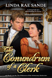 The Conundrum of a Clerk by Linda Rae Sande @lindaraesa #RLFblog #Regency