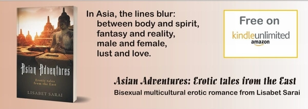 Read the romance Asian Adventures new from Lisabet Sarai @lisabetsarai #RLFblog #MulticulturalRomance