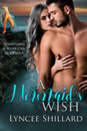 Lyncee Shillard, A Mermaid's Wish