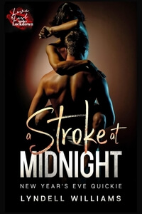 A Stroke at Midnight by Lyndell Williams @laylawriteslove #RLFblog #NewRelease #romance
