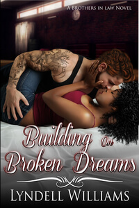 Building on Broken Dreams by Lyndell Williams