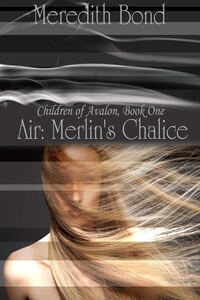 Air: Merlin's Chalice by Meredith Bond #FreeBookFriday #Read