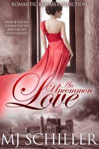 Read An Uncommon Love (Romantic Realms #2) by MJ Schiller #FreeBookFriday #Read