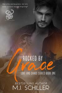 Rocked By Grace by MJ Schiller @mjschiller #RLFblog #NewRelease #romance